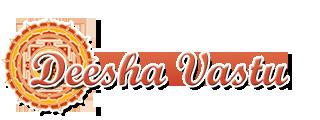 Deesha Vastu