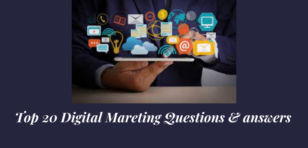 Best 20 Interview Questions for Digital Marketing